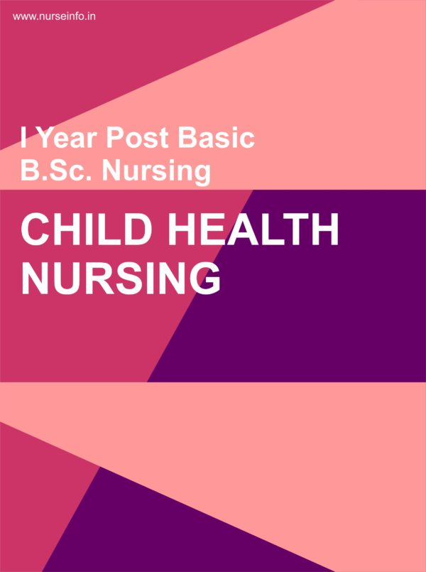 Child Health Nursing Notes, P.C. BSC Nursing First year
