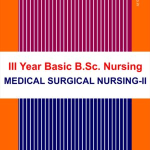 Medical Surgical Nursing II for bsc third year nursing students