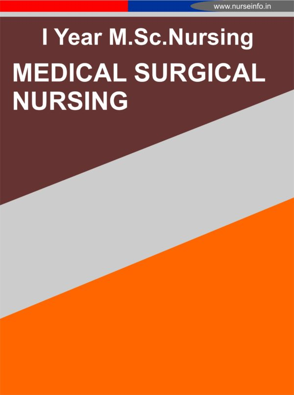 I YEAR MSC MEDICAL SURGICAL NSG NOTES