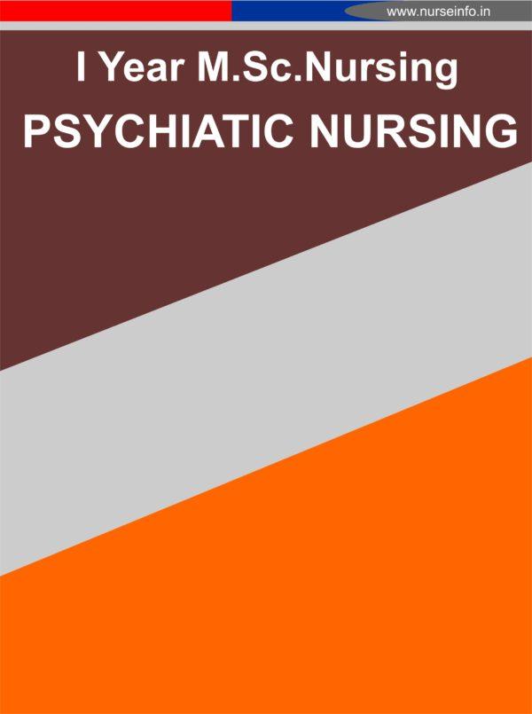 I YEAR MSC NURSING (MENTAL HEALTH NURSING) PSYCHIATRIC