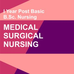 MEDICAL SURGICAL NURSING NOTES