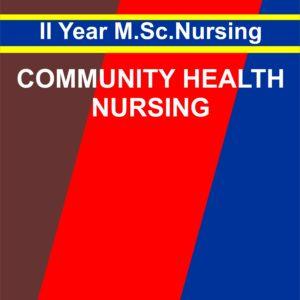 Community Health Nursing - II Notes for MSC Nursing second year