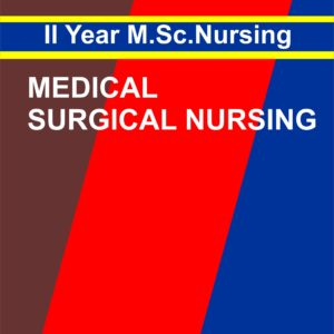 Medical Nursing Nursing - II Notes, msc nursing first year
