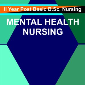 P.C. or P.B. BSC Nursing, Mental Health Nursing