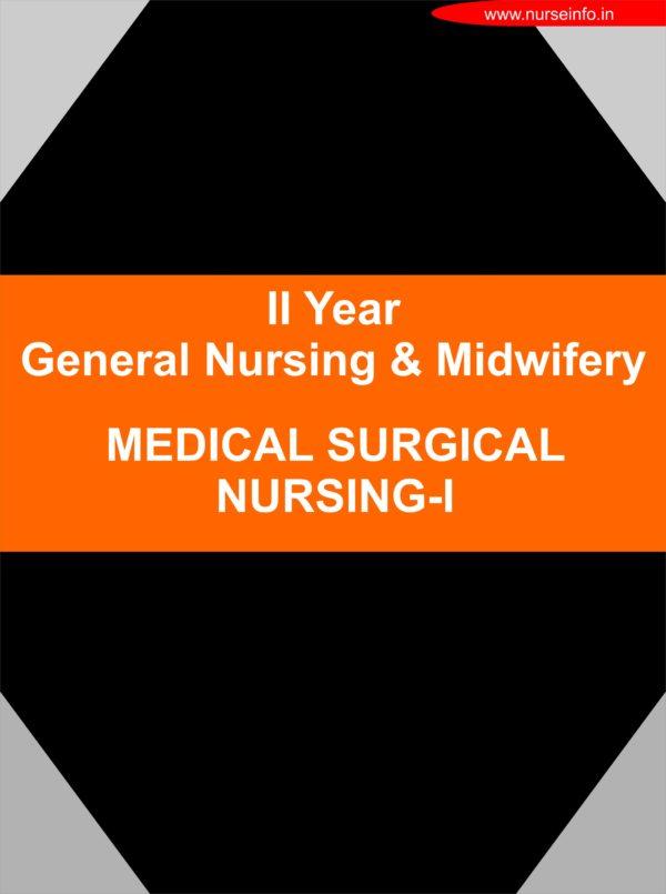 Medical Surgical Nursing - I GNM SECOND YEAR NURSING