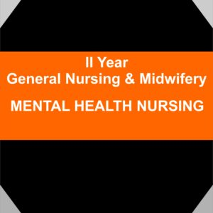 mental health and psychiatric nursing gnm second year nursing notes